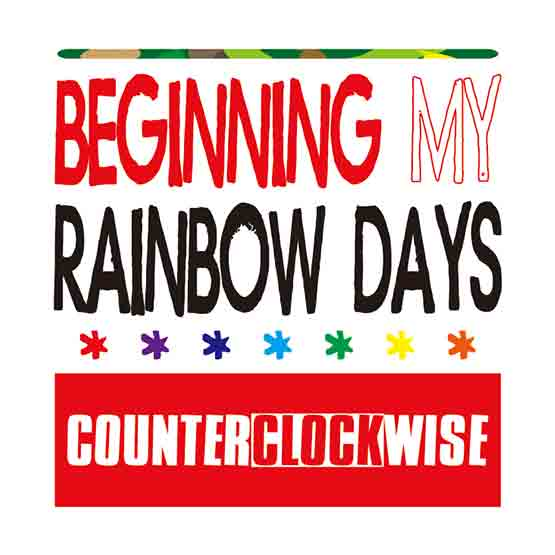 BEGINNING MY RAINBOW DAYS